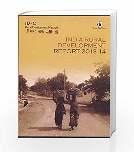 India Rural Development Report, 2013-14: IDFC Rural Development