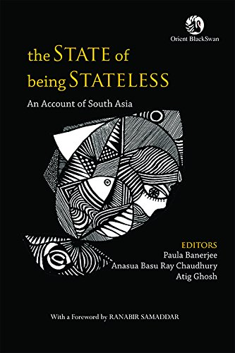 9788125059684: The State of Being Stateless: An Account of South Asia