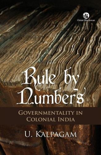 9788125060246: Rule by Numbers: Governmentality and Colonial India
