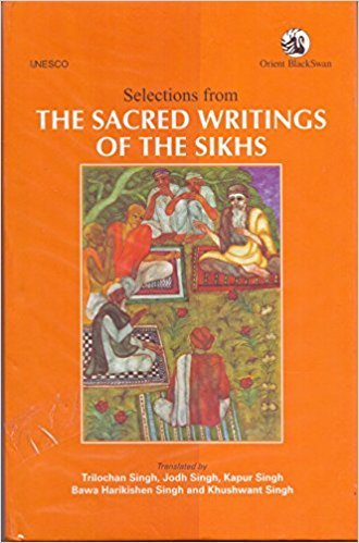 SACRED WRITINGS OF THE SIKHS (HB), THE: TRILOCHAN SINGH ET