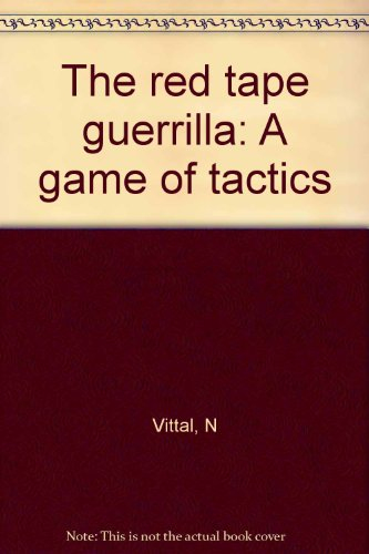 9788125900788: The red tape guerrilla: A game of tactics