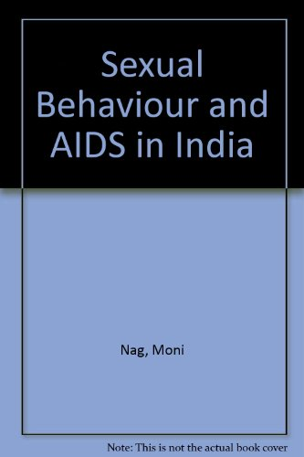 9788125901259: Sexual Behaviour and AIDS in India