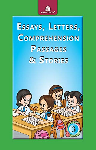 ESSAYS LETTERS COMPREHENSION PASSAGES & STORIES: MADHUBAN EDUCATIONAL BOOKS