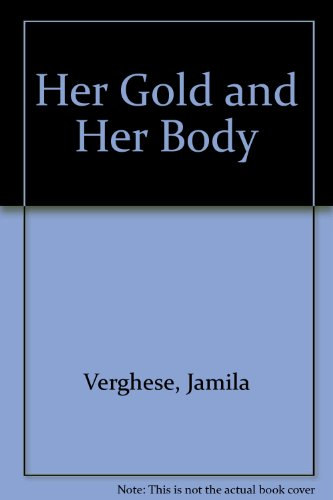 9788125903567: Her Gold and Her Body