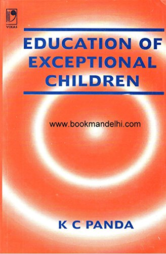Education of Exceptional Children: K C Panda
