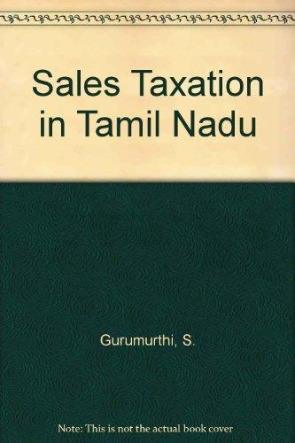 9788125903611: Sales Taxation in Tamil Nadu