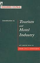 Introduction to Tourism and Hotel Industry: With: M. Zulfikar