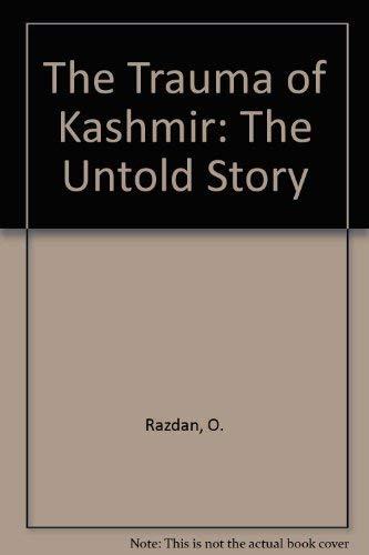 9788125906889: Trauma of Kashmir: The Untold Reality