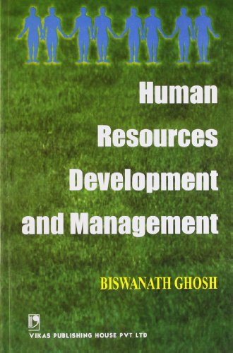 Human Resources Development and Management: Biswanath Ghosh