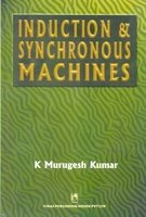 INDUCTION & SYNCHRONOUS MACHINES: MURUGESH KUMAR
