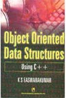 Object Oriented Data Structures: Using C++: Easwarakumar, K.S.