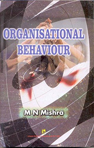 Organisational Behaviour: M N Mishra