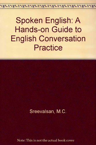 9788125910831: Spoken English: A Hands-on Guide to English Conversation Practice