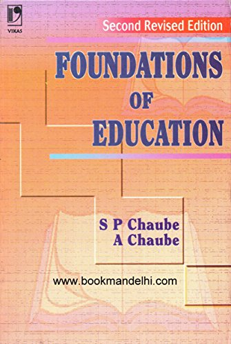 Foundations Of Education: S P Chaube