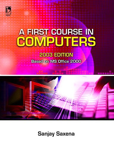 9788125914440: A First Course In Computers 2003 Edition