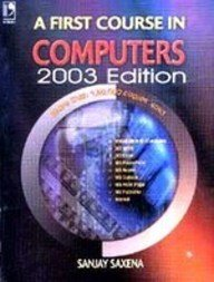 9788125914471: A First Course In Computers 2003 Edition (With Cd)