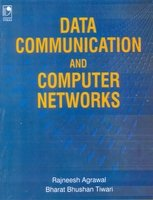 Data Communication And Computer Networks: Rajneesh Agarwal