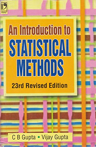 Introduction to Statistical Methods: C.B. Gupta