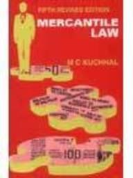 Mercantile Law 6th Edition: M. C. Kuchhal