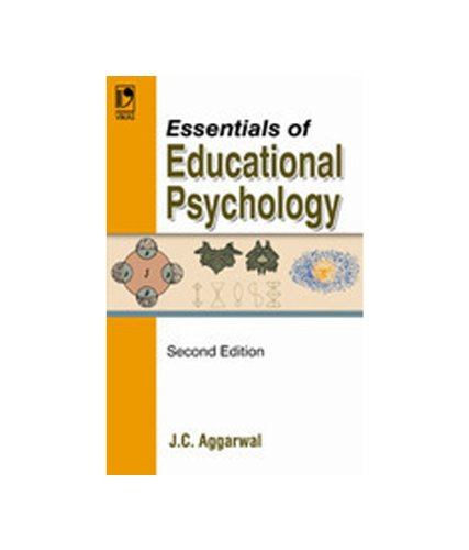 Essentials Of Educational Psychology: J C Aggarwal