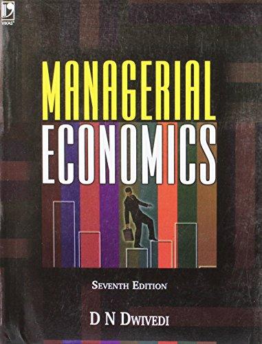 Managerial Economics: D N Dwivedi