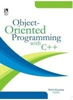 OBJECT-ORIENTED PROGRAMMING WITH C++: KHURANA