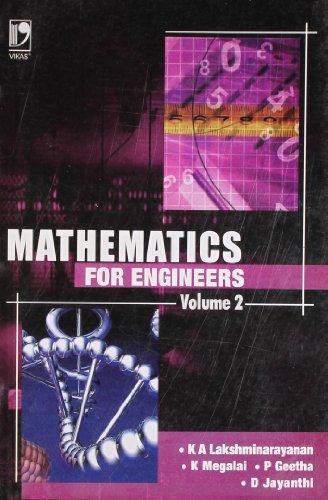 Mathematics For Engineers (Vol. 2): K.A. Lakshminarayanan, K.