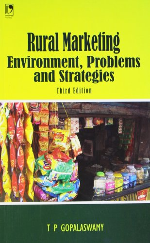 Rural Marketing - Environment, Problems and Strategies: Gopalaswamy