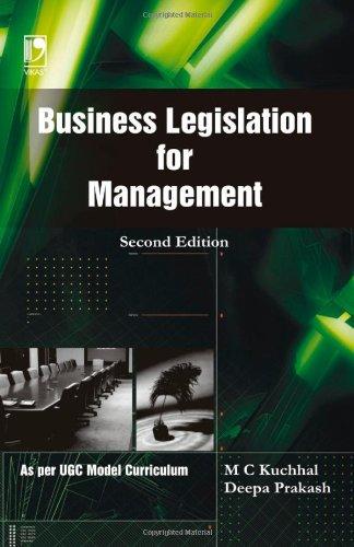 Business Legislation for Management: 2nd Edition: M C Kuchhal;