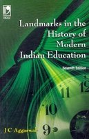 Landmarks in the History of Modern Indian: Aggarwal, J C