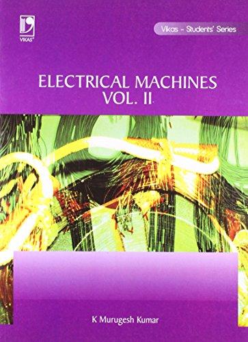 Electrical Machines, Vol. II: K Murugesh Kumar