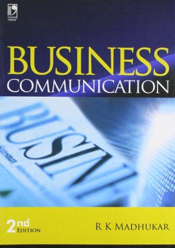 Business Communication: Madhukar R.K.