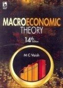 Macroeconomic Theory (Fourteenth Edition): M C Vaish