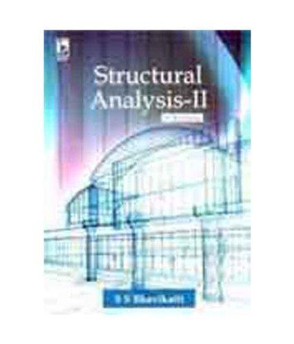 STRUCTURAL ANALYSIS VOL-2 THIRD EDITION: BHAVIKATTI, S S