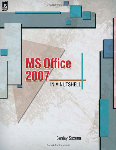 9788125950363: MS Office 2007 in a Nutshell