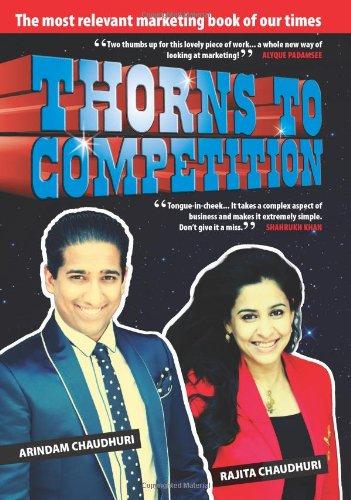 Thorns to Competition: Arindam Chaudhuri,Rajita Chaudhuri