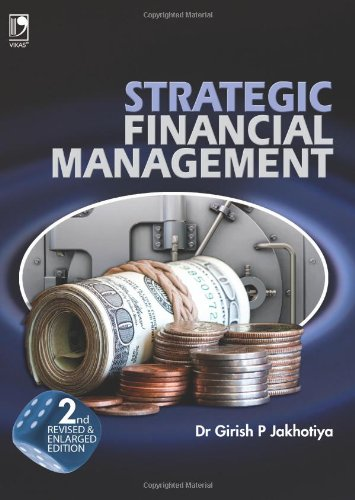 9788125953098: Strategic Financial Management: 2nd Revised Edition