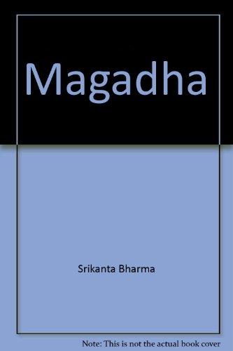 Magadha: Bharma Srikanta