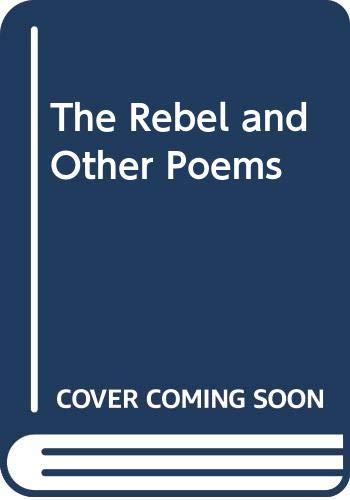 The Rebel and Other Poems: Kazi Nazrul Islam