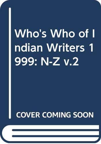 Who's Who of Indian Writers 1999: N-Z: Sahitya Akademi