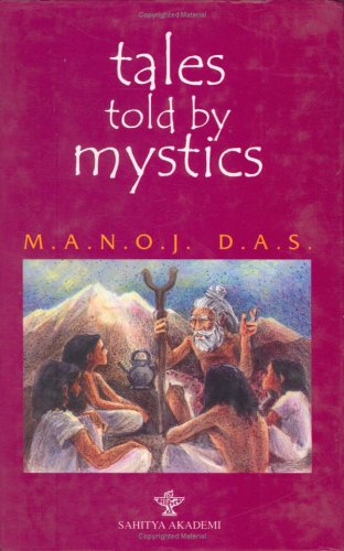 tales told by mystics: Manoj Das