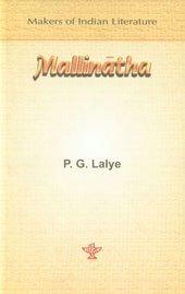 Mallinatha: Lalye, P. G.;Sahitya