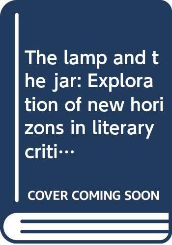 Lamp and the Jar : Exploration of: Krishna Rayan