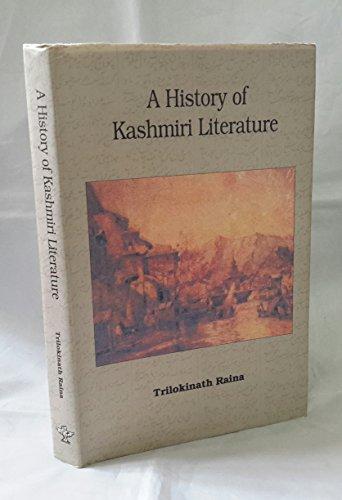 A History of Kashmiri Literature: Raina Trilokinath