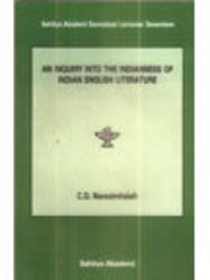 An Inquiry into the Indianness of Indian: Narasimhaiah C.D.