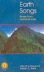9788126019984: Earth Songs ; Stories from Northeast India