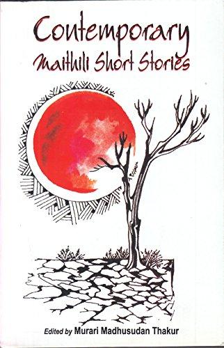 Contemporary Maithili Short Stories