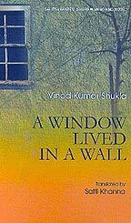 A Window Lived In A Wall: (DeevarMein Ek Khidki Rehthi Thi, Hindi - A.W.): Satti Khanna,Vinod Kumar...