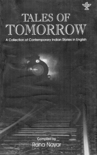 Tales Of Tomorrow: Compiled by Rana Nayar