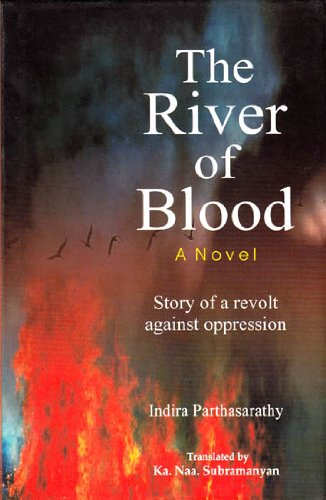 The River of Blood-A Novel: Parthasarathy Indira Subramanyam